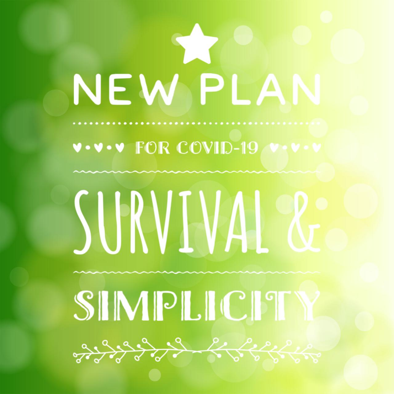 Survival & Simplicity