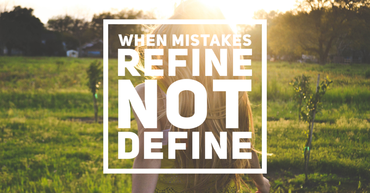 Overcoming mistakes while pursing your calling